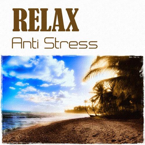 Relax    Anti Stress Vol. 1